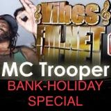 195-BANK HOLIDAY BLUESBUSTING-MC TROOPER-13TH APRIL 2020