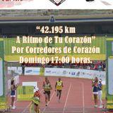 """""""42.195 km A Ritmo de Tu Corazón"""", emisión 65 de """"Corredores de Corazón"""" 30/AGS/2015."""