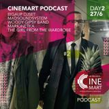 CINEMART podcast: 27 giugno
