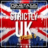 #StrictlyUK EP. 5 (GRIME, RAP, R&B) Follow Spotify: DJ Metasis