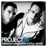 Project 24 - Treibend & Ungezähmt 4.0