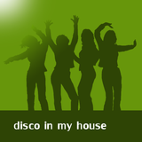 disco in my house