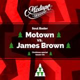 Motown vs. James Brown Christmas Special (Teaser Mix)