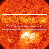 LOYALTY Heat Wave 2013 [ready for the summer]