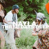Three Days Deep w/ Nayla: 01-02-17