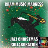 Cram Music Madness - Jazz Christmas Collaboration 2016