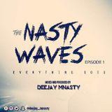 The Nasty Waves 1 - Deejay Mnasty
