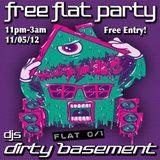 Dirty Basement's Free Flat Party - May'12