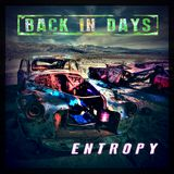 Back In Days (Entropy)