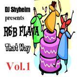 R&B That Way Vol.1 mixed by DJ Shyheim