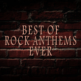 BEST OF ROCK ANTHEMS EVER #1