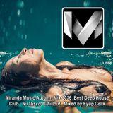 Miranda Music Autumn Mix 2016 ♦ Best Deep House Nu Disco Chillout Music ♦ Mix By Eyup Celik.