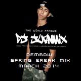 DJ Juanmix - Dembow Spring Break Mix March 2014
