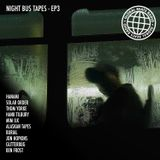 Night Bus Tapes - Episode 3