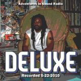 """Adventures In Sound Radio """"DELUXE""""..Recorded May 22 2010"""