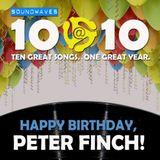 Soundwaves 10@10 #308 - Happy Birthday, Peter Finch!