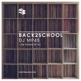 The Blast Podcast #120 - DJ MP45 in Back2School