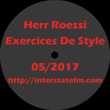 Herr Roessi's Exercices De Style May'17