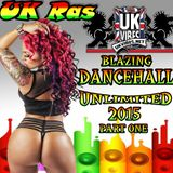 Blazing Dancehall Unlimited Mix one
