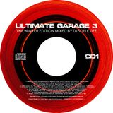 Ultimate Garage 3 - The Winter Edition CD1 Mixed By DJ Son E Dee - www.DJSonEDee.com