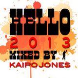 Hello 2013! Mixed By KJ