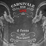 d-feens - Macabre live at CARNIVALE BAR Gdynia