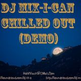 DJ Mix-I-Can-Chilled Out Mix (Demo)