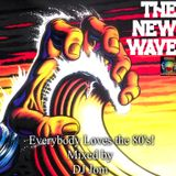 Everybody Loves the 80's - The New Wave Mix