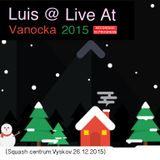 Luis @ Live At Vanocka 2015