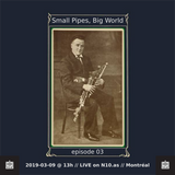 Small Pipes, Big World - Ep. 03 - Live on N10.as - 2019-03-09 @ 13h