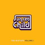 Sunset Child Mixtape Vol 1 (June 2015)