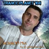 TRANCE PLANET 104 mixed by Guillermo Diez