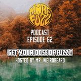 More Fuzz Podcast - Episode 62