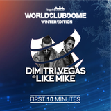 DIMITRI VEGAS & LIKE MIKE - LIVE @World Club Dome Winter Edition 2018 (First 10 Minutes)