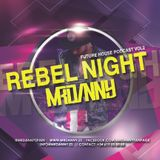 MrDanny - Rebel Night Vol.2 (Podcast Future House)