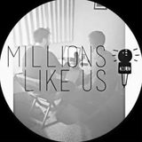 Millions Like Us Podcast - Episode #14