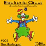 "Electronic Circus #002 - ""The Harlequin"""