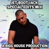 Jet Boot Jack Special Edits Mix 1