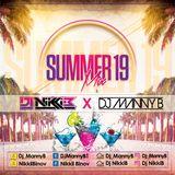 Summer 19 Mix - Dj Manny B X Dj Nikki B