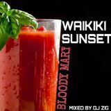 WAIKIKI SUNSET - BLOODY MARY