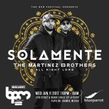 The Martinez Brothers - Live @ Solamente, Blue Parrot, The BPM Festival, México (11.01.2017)