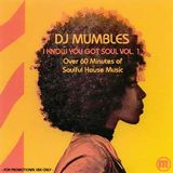 DJ Mumbles - I Know You Got Soul Vol. 1 (Soulful House)