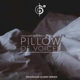 "Traveler's ""Pillow Of Voices"" Mix"