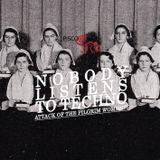 Nobody Listens to Techno: Attack of The Pilgrim Women 05.10.14