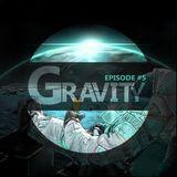 ROST-Gravity (Episode #5)