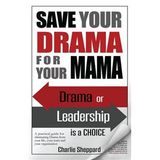 Charlie Sheppard: Save Your Drama For Your Mama