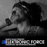 Elektronic Force Podcast 056 – MB Elektronics Sessions with Marco Bailey