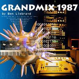 Ben Liebrand - The GrandMix 1987