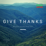 59 - Reggae Lover Podcast - Give Thanks