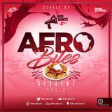 #AfroBites - Dessert Course | Vol 2 | Served by @RodRantz